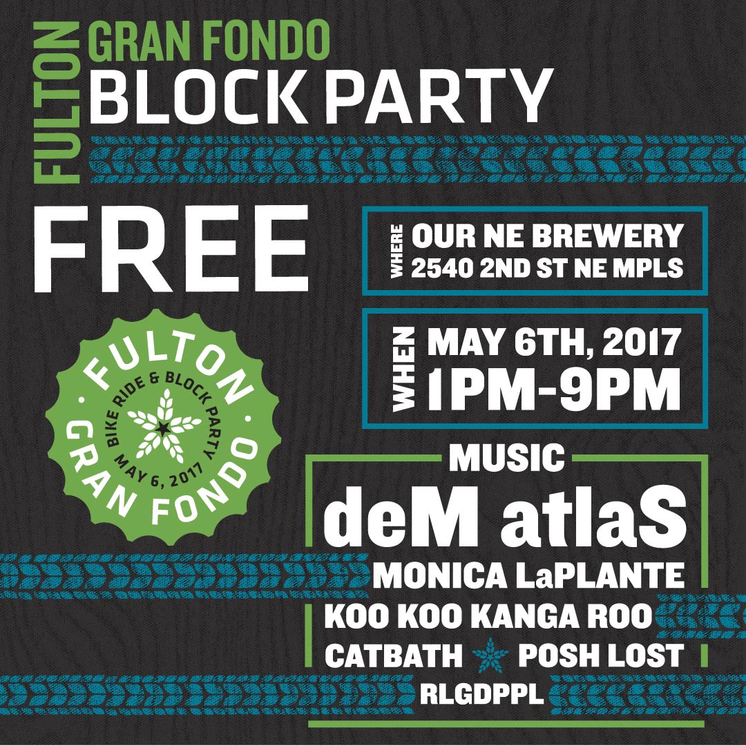 The Fulton Gran Fondo (Block party!)