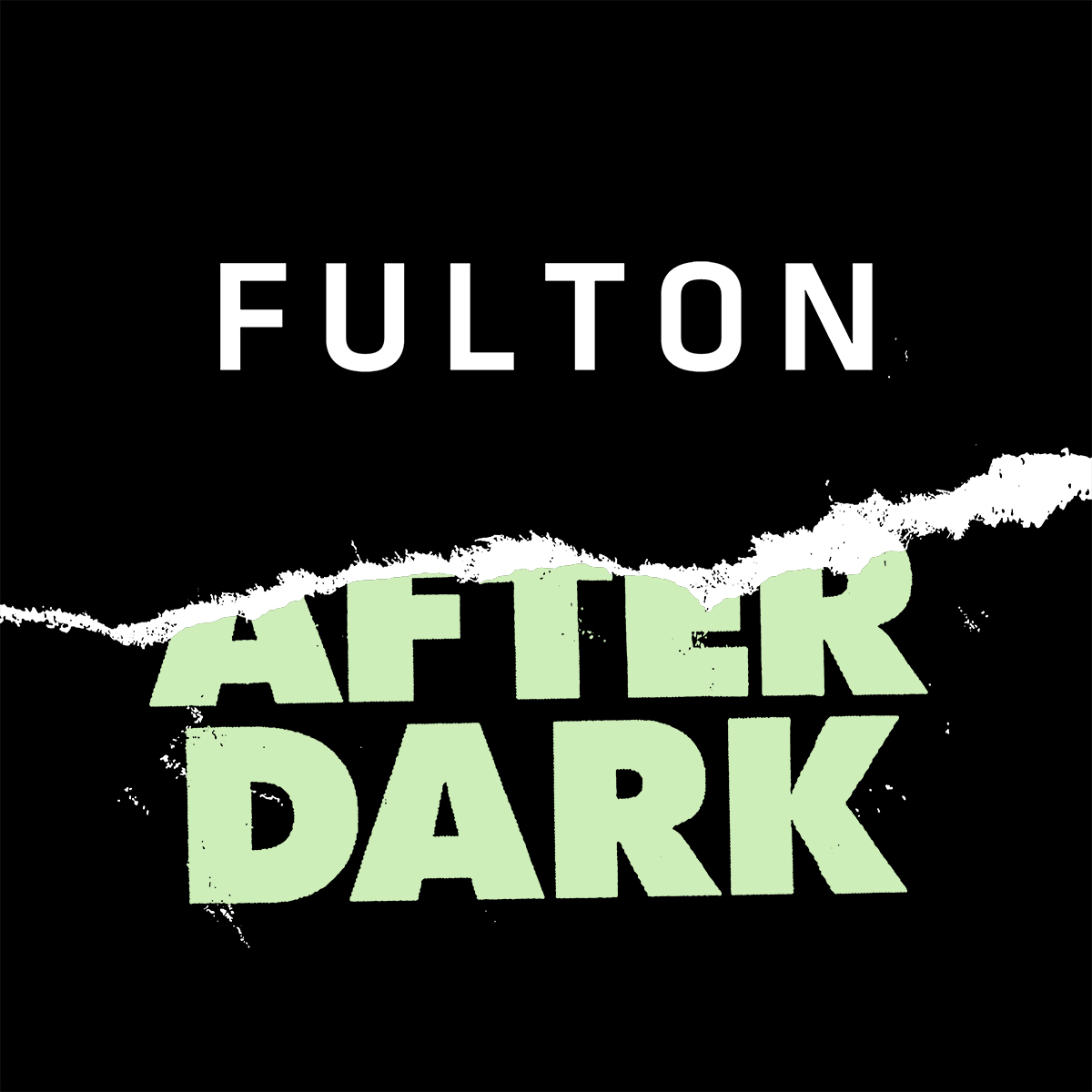 What is Fulton After Dark?